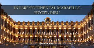 Marseille InterContinental Marseille - Hotel Dieu